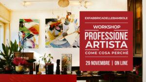 Workshop: Professione artista: come, cosa e perché?