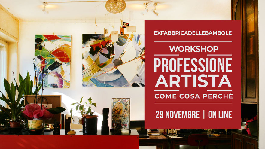 Workshop: Professione artista: come, cosa e perché?